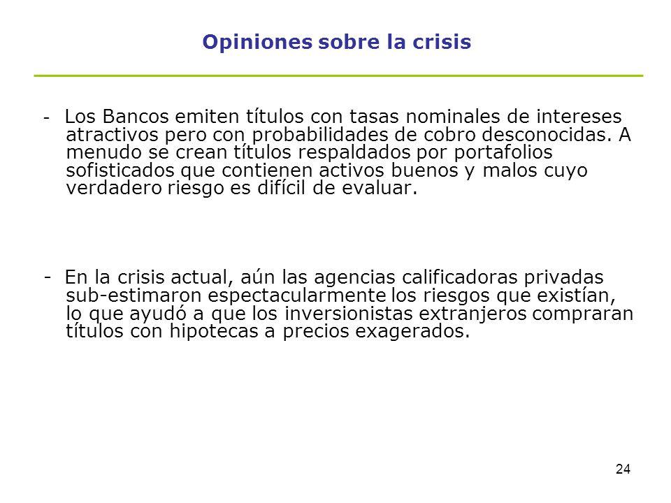 23 Opiniones sobre la crisis -La alternativa un sistema de contabilidad basado en una actitud conservadora, utilizando a efectos contables el valor hi