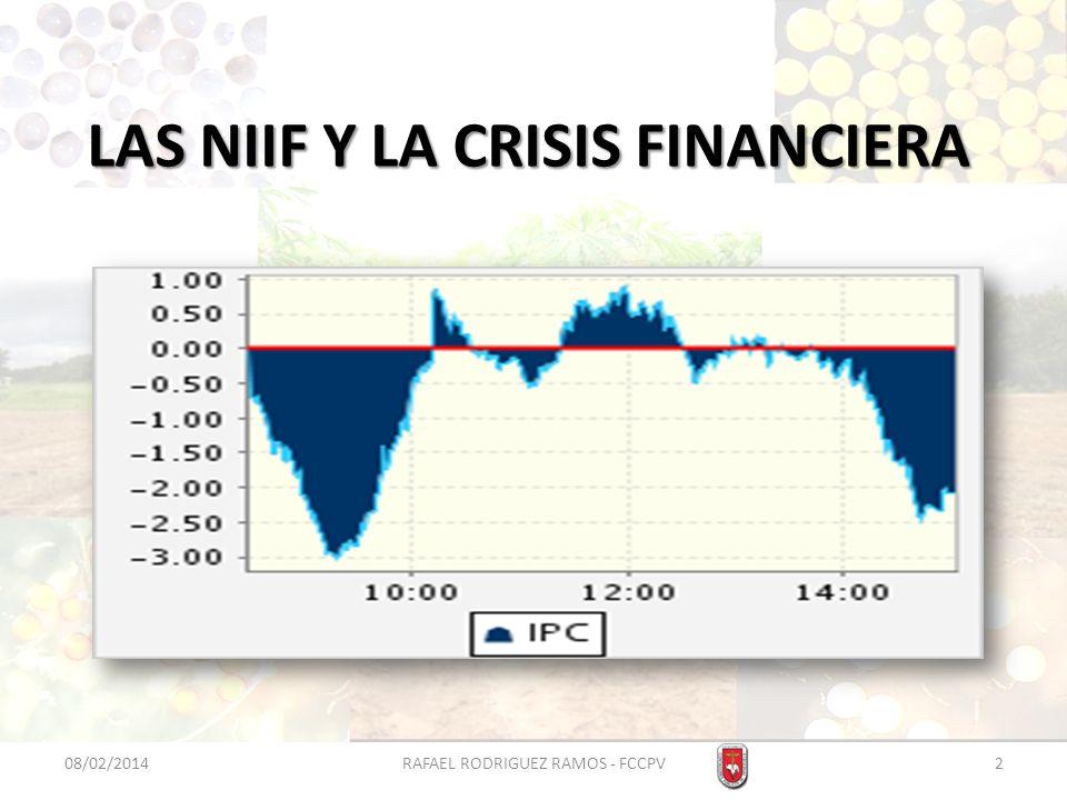 LAS NIIF Y LA CRISIS FINANCIERA Declaración de la Gerencia sobre el cumplimiento con NIIF.