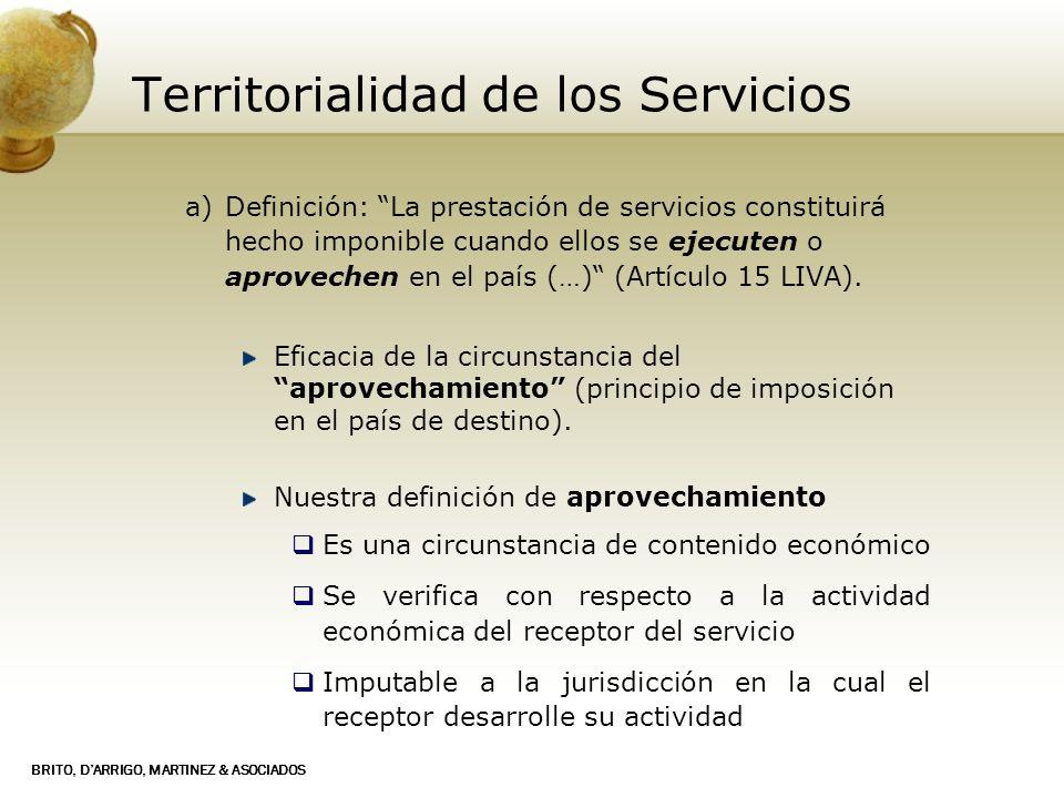 BRITO, DARRIGO, MARTINEZ & ASOCIADOS Territorialidad de los Servicios a)Definición: La prestación de servicios constituirá hecho imponible cuando ello