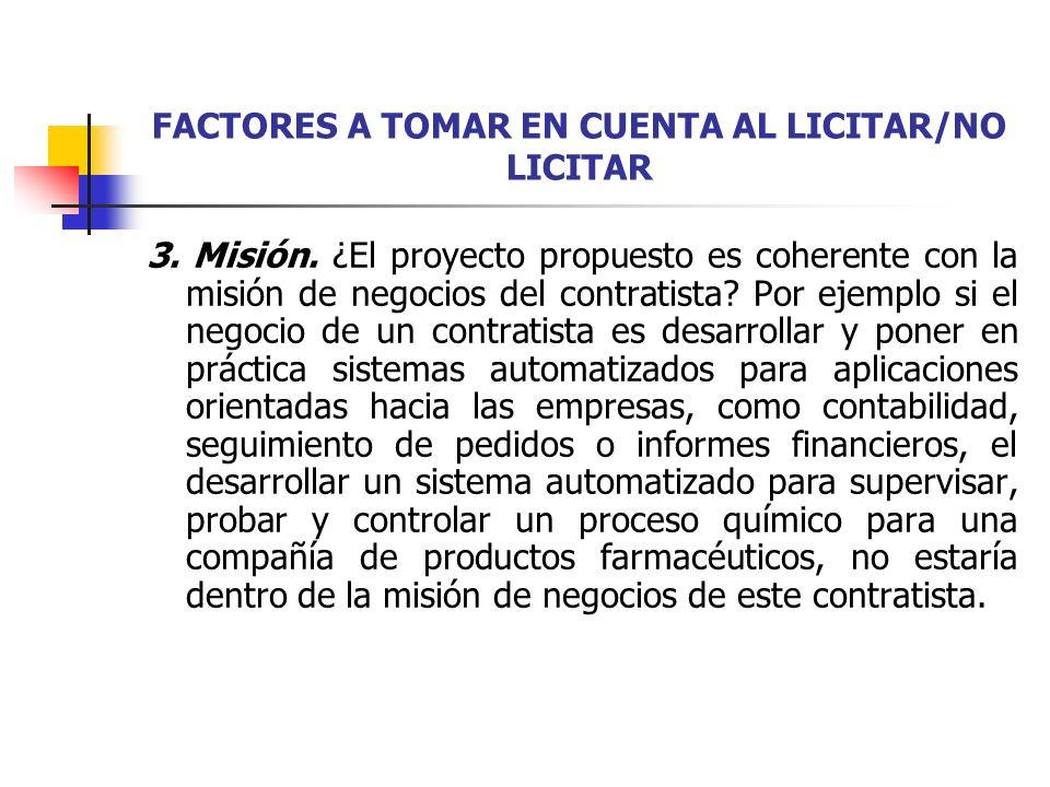 FACTORES A TOMAR EN CUENTA AL LICITAR/NO LICITAR 4.