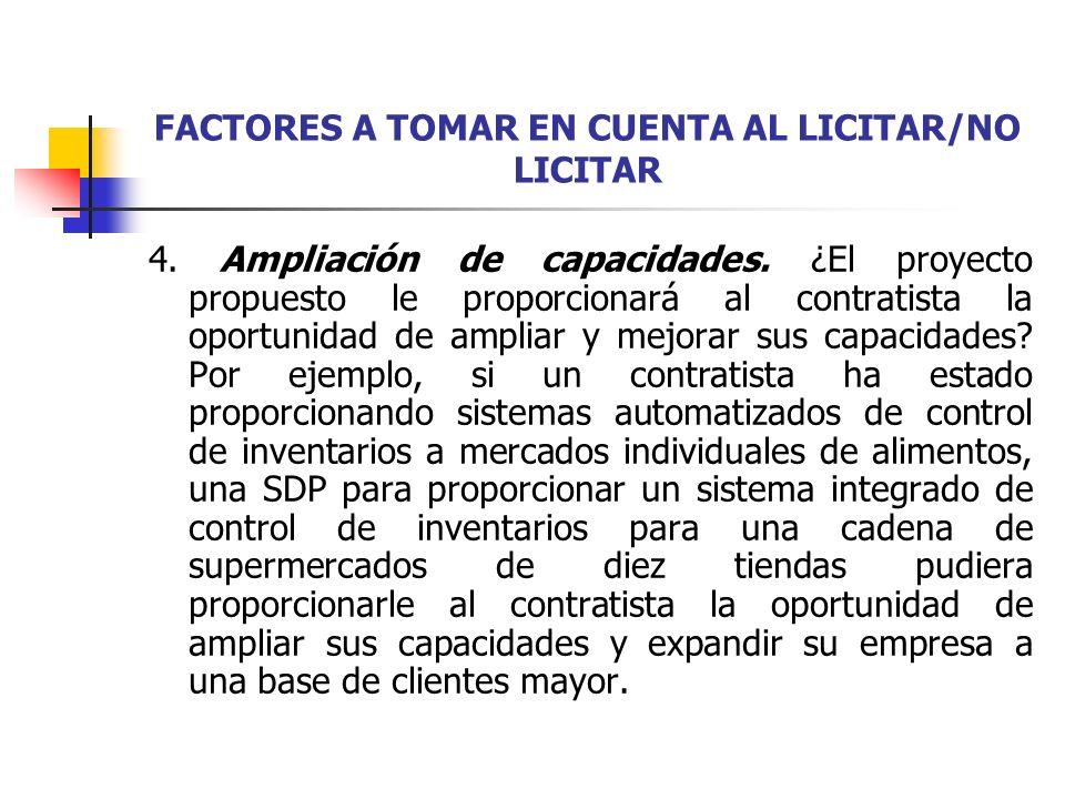 FACTORES A TOMAR EN CUENTA AL LICITAR/NO LICITAR 5.