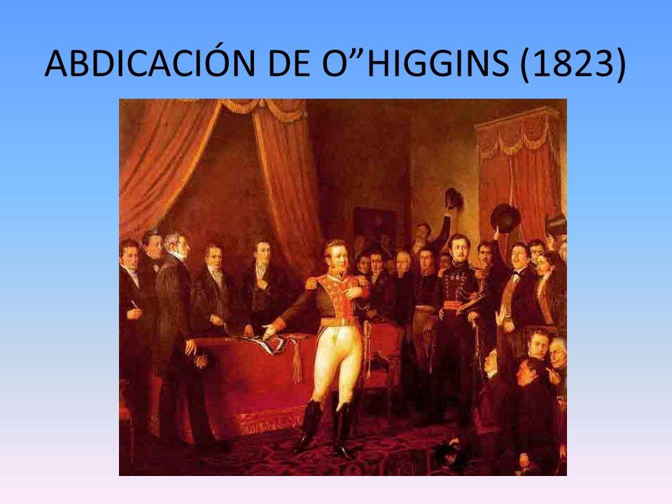 ABDICACIÓN DE OHIGGINS (1823)