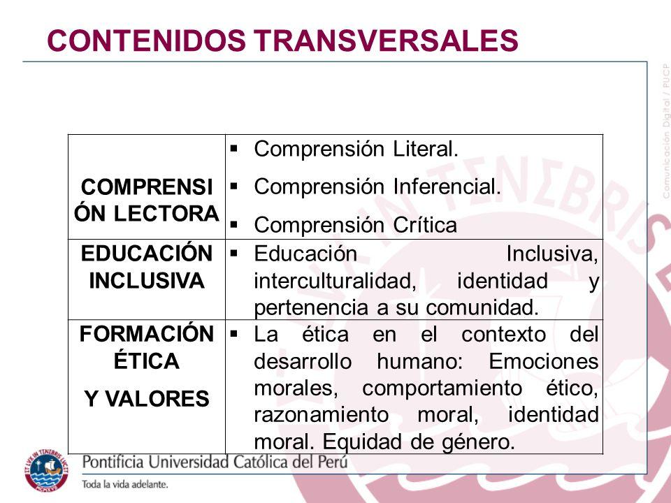 COMPRENSI ÓN LECTORA Comprensión Literal. Comprensión Inferencial. Comprensión Crítica EDUCACIÓN INCLUSIVA Educación Inclusiva, interculturalidad, ide