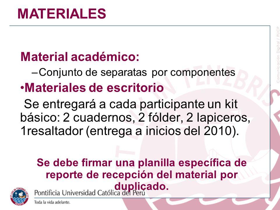 Material académico: –Conjunto de separatas por componentes Materiales de escritorio Se entregará a cada participante un kit básico: 2 cuadernos, 2 fól