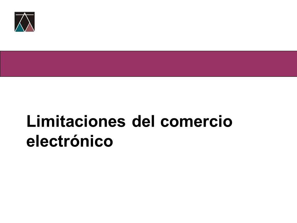 Limitaciones del comercio electrónico