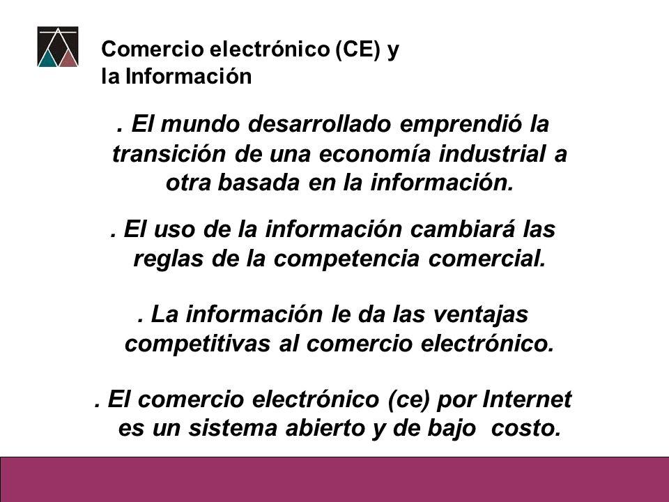 . El mundo desarrollado emprendió la transición de una economía industrial a otra basada en la información.. El uso de la información cambiará las reg