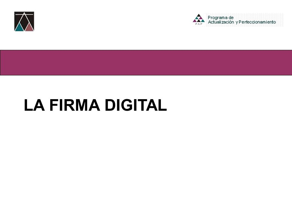 1.GENERALIDADES (Firma tradicional, Antecedentes) 2.CONCEPTO Y CARACTERISTICAS 3.FUNCIONES 4.CASUISTICA 5.EL CERTIFICADO DIGITAL 6.AMBITO DE APLICACIÓN DE LA FIRMA DIGITAL 7.¿CÓMO FUNCIONA LA FIRMA DIGITAL.