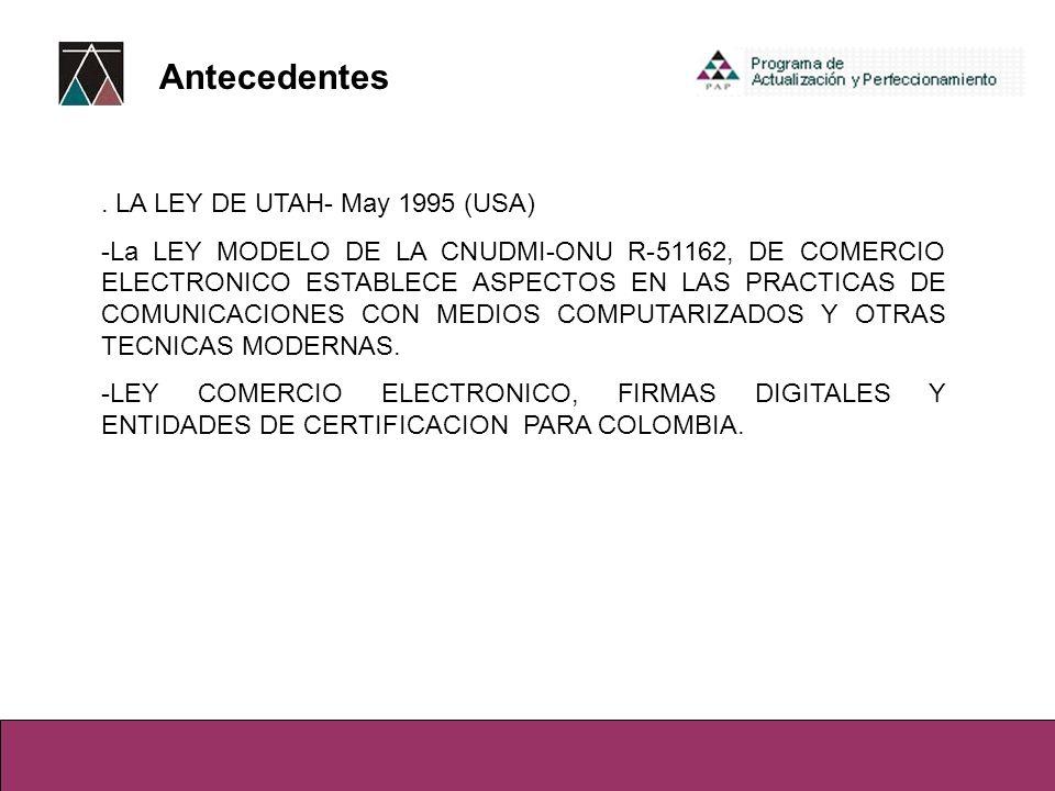 2.ANTECEDENTES PARA EL USO DE FIRMAS Y CERTIFICADOS DIGITALES EN EL PERU.