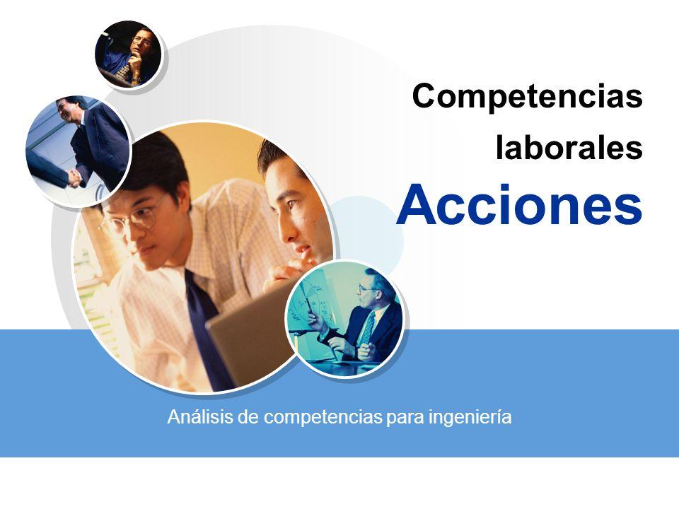 Competencias laborales Acciones Análisis de competencias para ingeniería