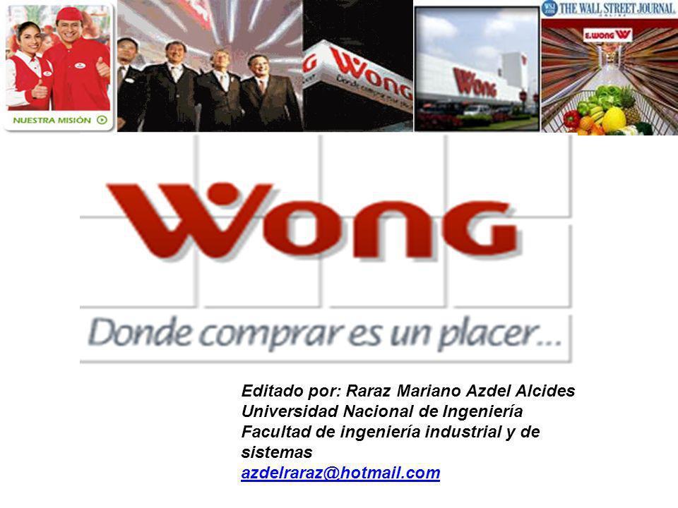 Editado por: Raraz Mariano Azdel Alcides Universidad Nacional de Ingeniería Facultad de ingeniería industrial y de sistemas azdelraraz@hotmail.com