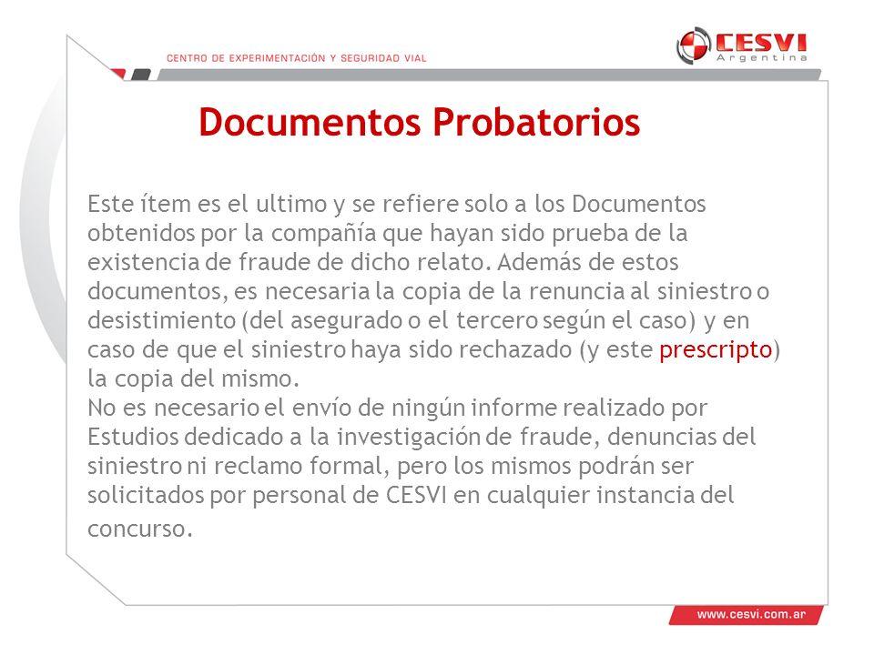 Este ítem es el ultimo y se refiere solo a los Documentos obtenidos por la compañía que hayan sido prueba de la existencia de fraude de dicho relato.
