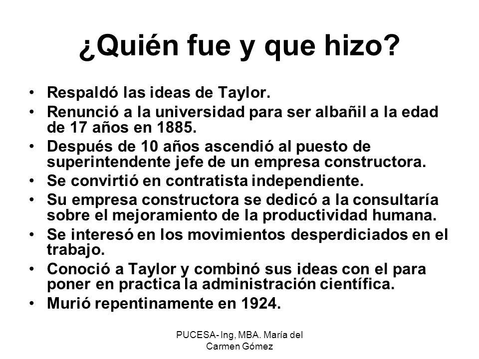 ¿Quién fue y que hizo? Respaldó las ideas de Taylor. Renunció a la universidad para ser albañil a la edad de 17 años en 1885. Después de 10 años ascen