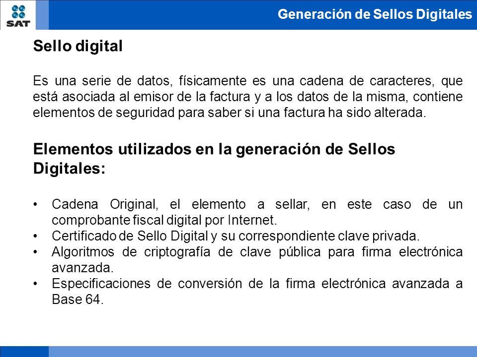 Generación de Sellos Digitales Sello digital Es una serie de datos, físicamente es una cadena de caracteres, que está asociada al emisor de la factura