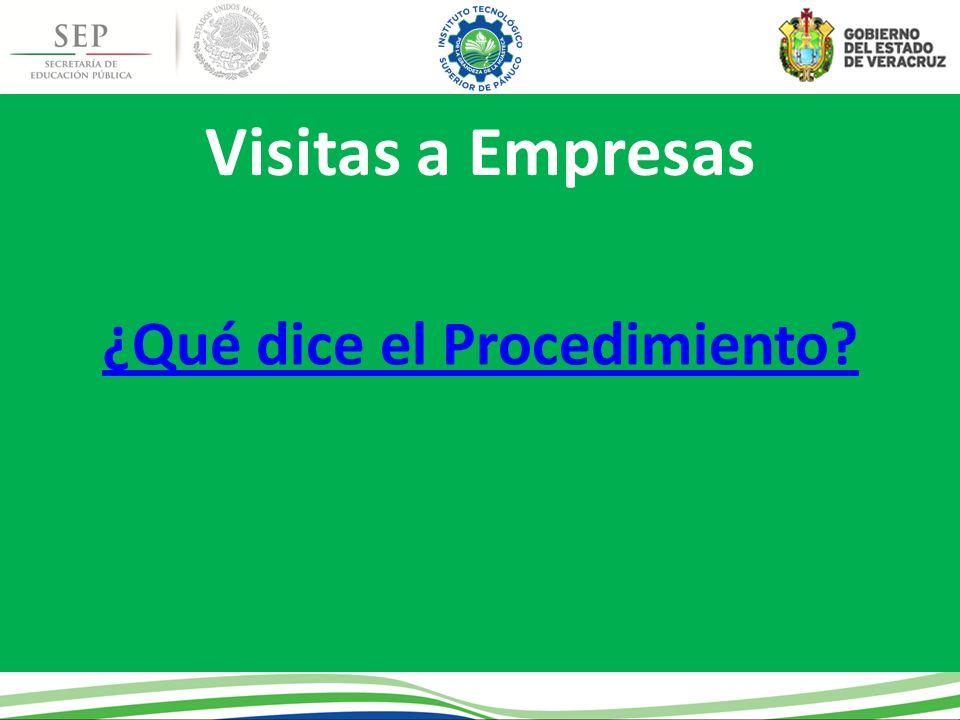 Visitas a Empresas ¿Qué dice el Procedimiento?