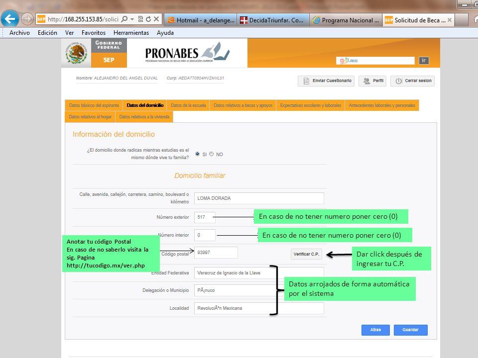En caso de no tener numero poner cero (0) Anotar tu código Postal En caso de no saberlo visita la sig. Pagina http://tucodigo.mx/ver.php Dar click des