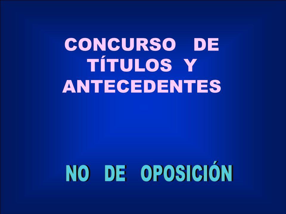 CONCURSO DE TÍTULOS Y ANTECEDENTES