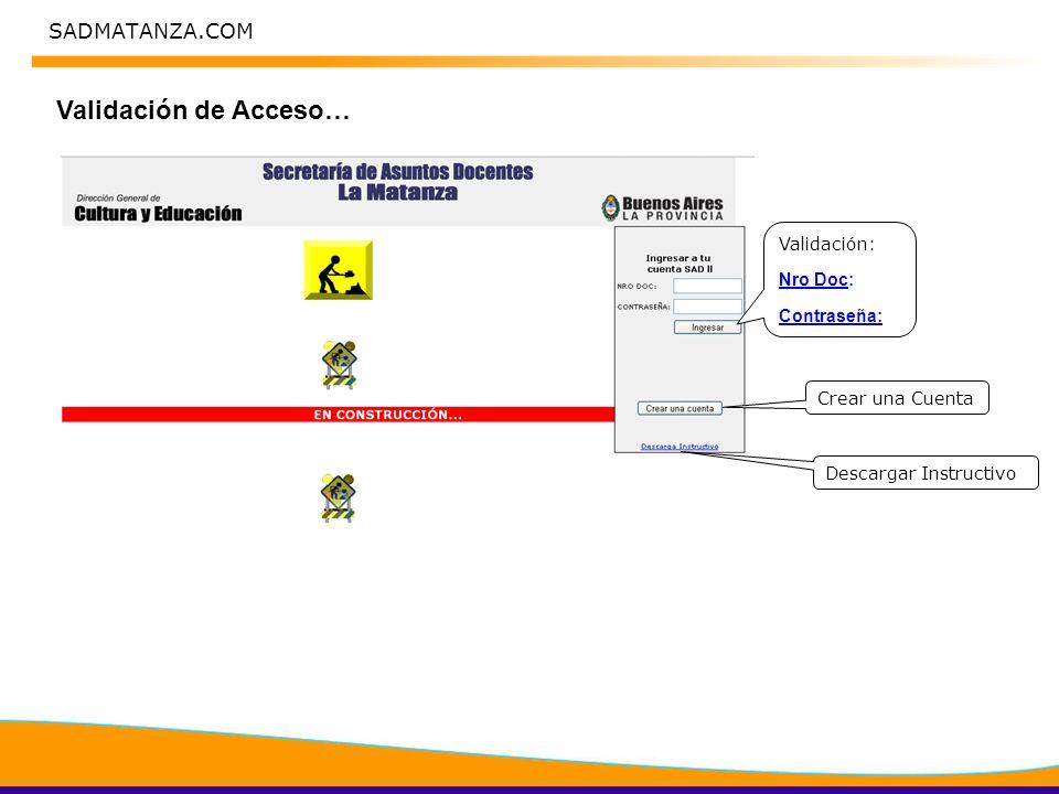 SADMATANZA.COM Validación de Acceso… Crear una Cuenta Validación: Nro Doc: Contraseña: Descargar Instructivo