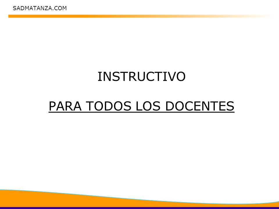 SADMATANZA.COM INSTRUCTIVO PARA TODOS LOS DOCENTES