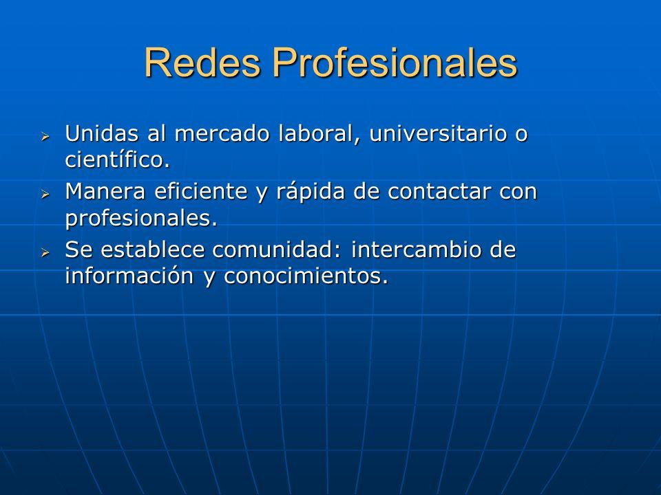 Redes Profesionales Unidas al mercado laboral, universitario o científico.