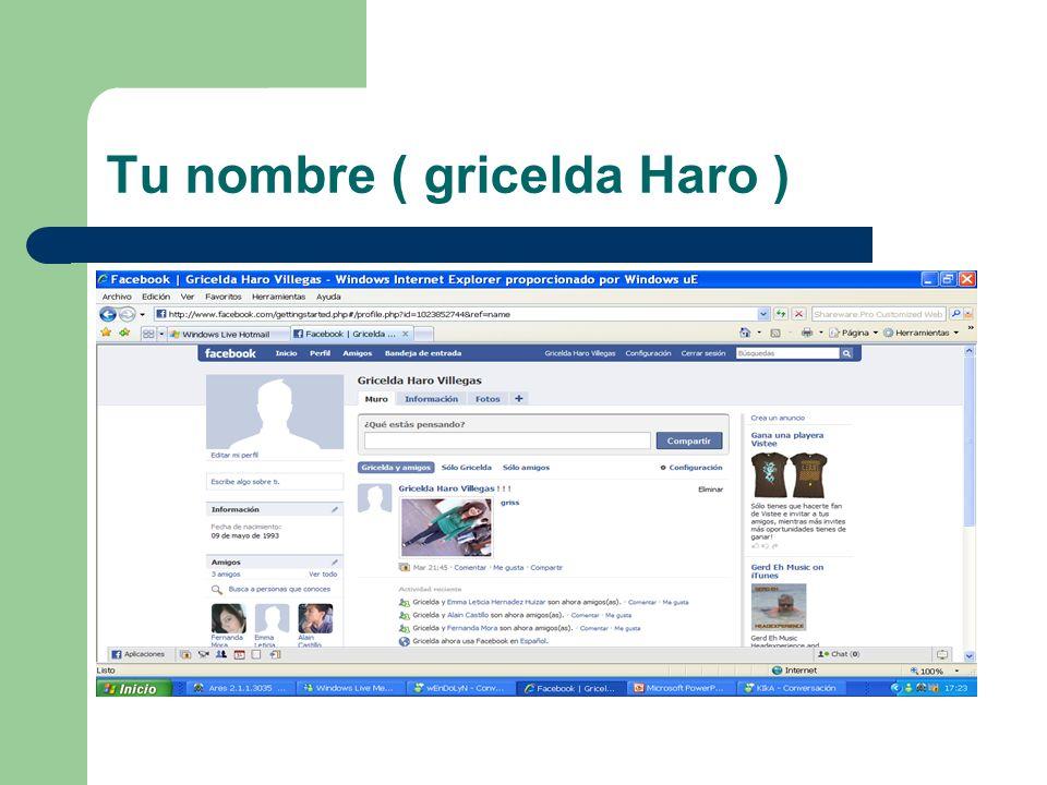 Tu nombre ( gricelda Haro )