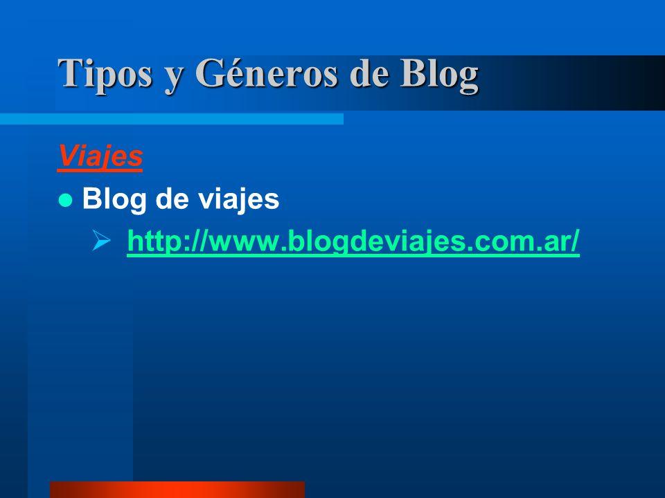 Viajes Blog de viajes http://www.blogdeviajes.com.ar/ Tipos y Géneros de Blog