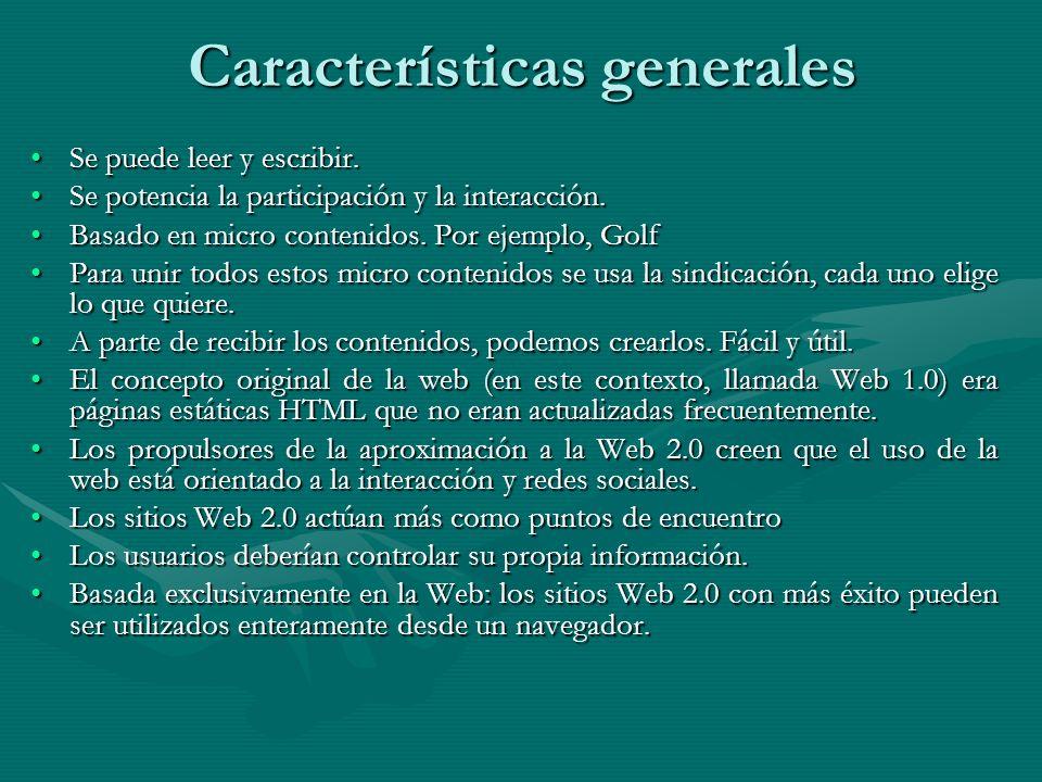Características generales Se puede leer y escribir.Se puede leer y escribir.