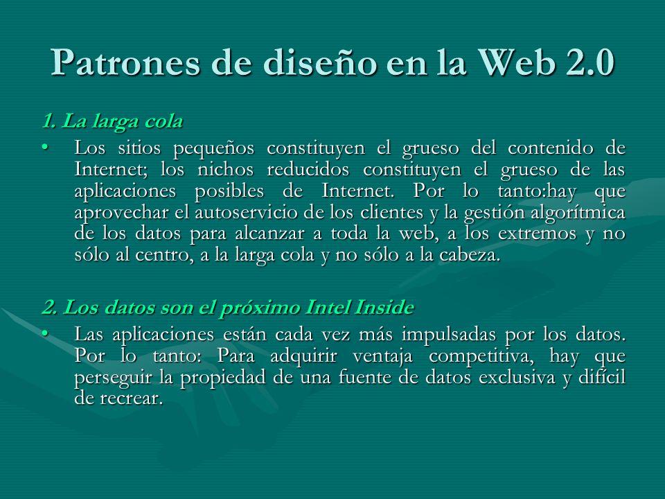Patrones de diseño en la Web 2.0 1.