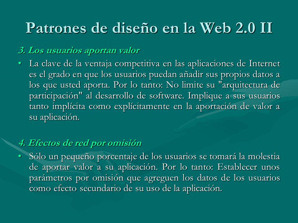 Patrones de diseño en la Web 2.0 II 3.