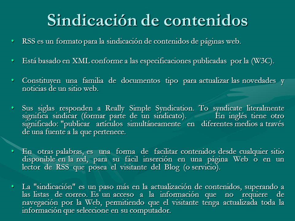 Sindicación de contenidos RSS es un formato para la sindicación de contenidos de páginas web.RSS es un formato para la sindicación de contenidos de páginas web.