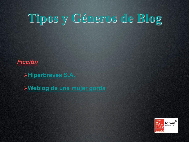 Ficción Hiperbreves S.A. Weblog de una mujer gorda Tipos y Géneros de Blog