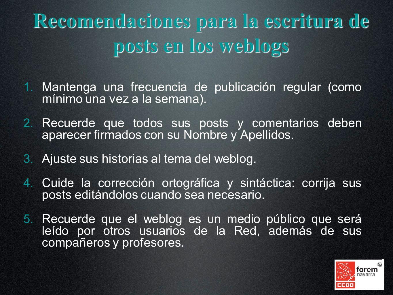 Recomendaciones para la escritura de posts en los weblogs 1.