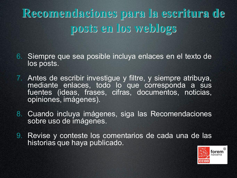 Recomendaciones para la escritura de posts en los weblogs 6.