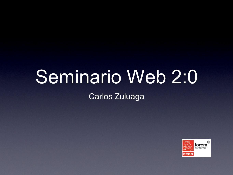 Seminario Web 2:0 Carlos Zuluaga