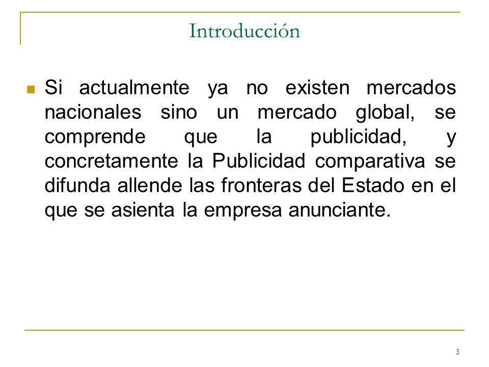 6 2.- LA REFORMA DE LA DIRECTIVA SOBRE PUBLICIDAD ENGAÑOSA: INCLUSIÓN DE LA PUBLICIDAD COMPARATIVA