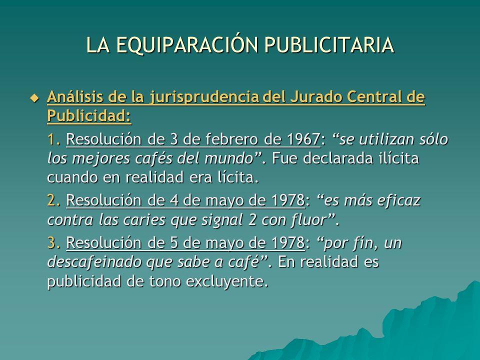 LA EQUIPARACIÓN PUBLICITARIA Análisis de la jurisprudencia del Jurado Central de Publicidad: Análisis de la jurisprudencia del Jurado Central de Publi