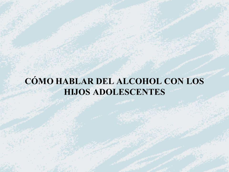 CÓMO HABLAR DEL ALCOHOL CON LOS HIJOS ADOLESCENTES