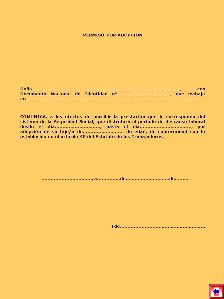 PERMISO POR ADOPCIÓN Doña.................................................................................................., con Documento Nacional de