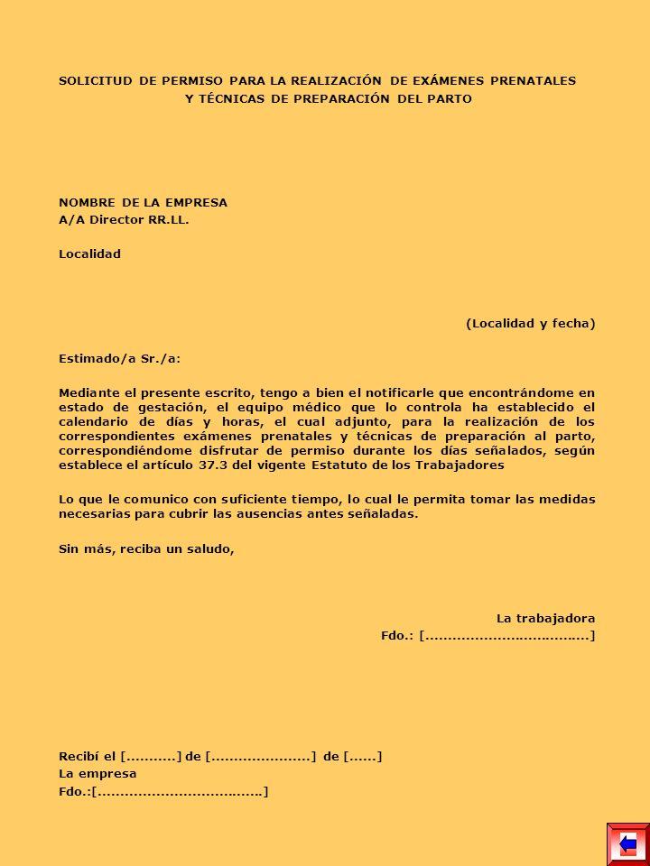 SOLICITUD DE PERMISO PARA LA REALIZACIÓN DE EXÁMENES PRENATALES Y TÉCNICAS DE PREPARACIÓN DEL PARTO NOMBRE DE LA EMPRESA A/A Director RR.LL. Localidad