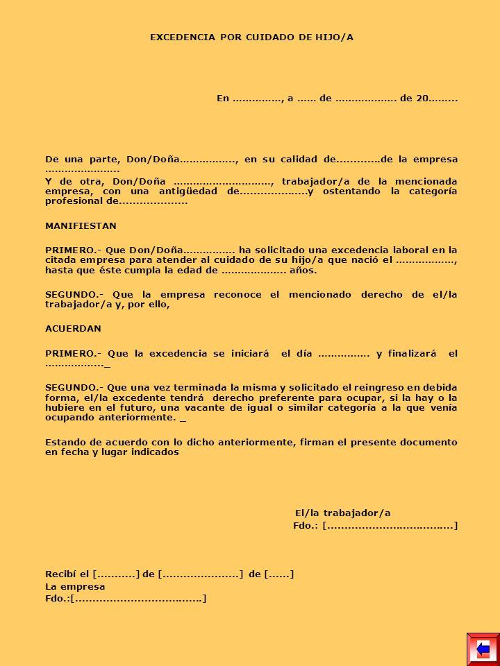 EXCEDENCIA FORZOSA PARA EL CUIDADO DE HIJO/A MENOR NOMBRE DE LA EMPRESA A/A Director RR.LL.