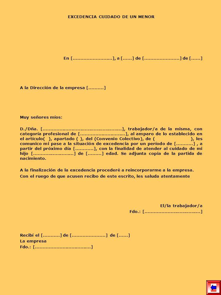 SOLICITUD DE EXCEDENCIA VOLUNTARIA NOMBRE DE LA EMPRESA A/A Director RR.LL.