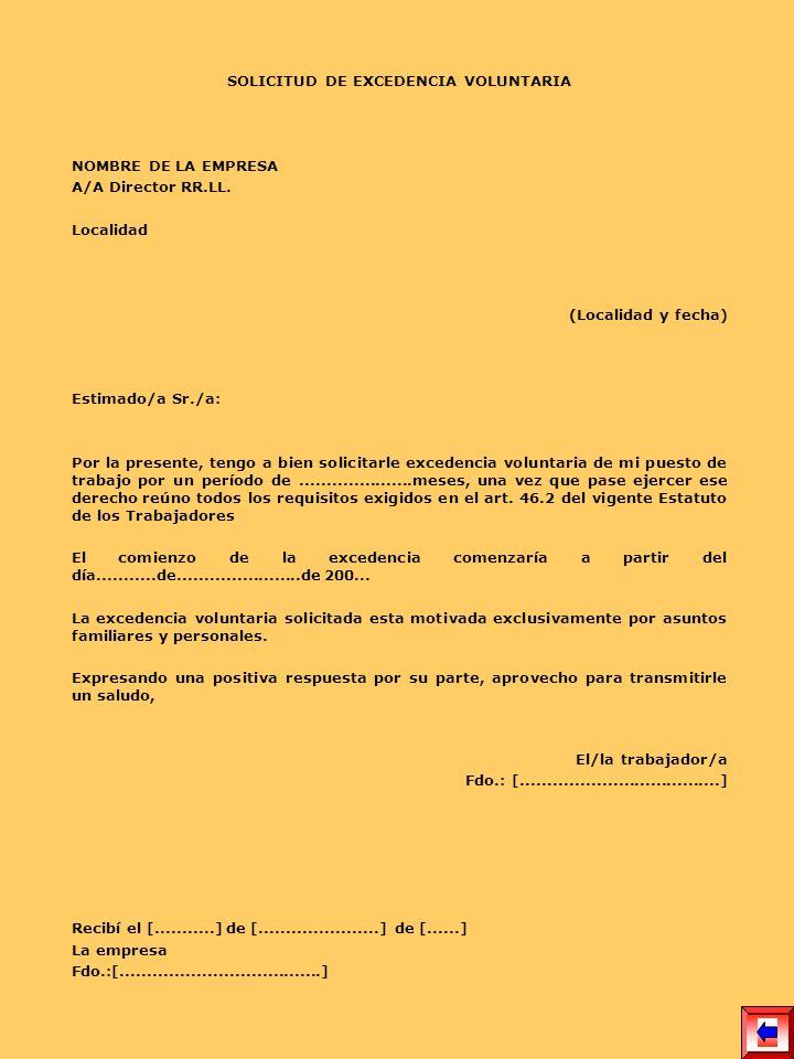 COMUNICACIÓN DE EXCEDENCIA VOLUNTARIA NOMBRE DE LA EMPRESA A/A Director RR.LL.