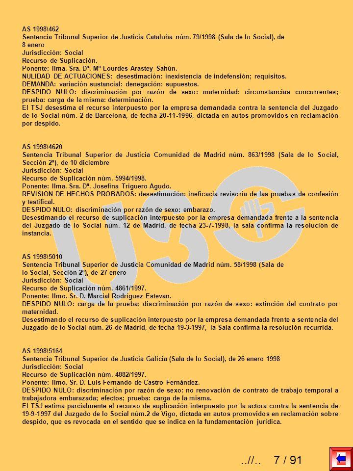 AS 1998\462 Sentencia Tribunal Superior de Justicia Cataluña núm. 79/1998 (Sala de lo Social), de 8 enero Jurisdicción: Social Recurso de Suplicación.