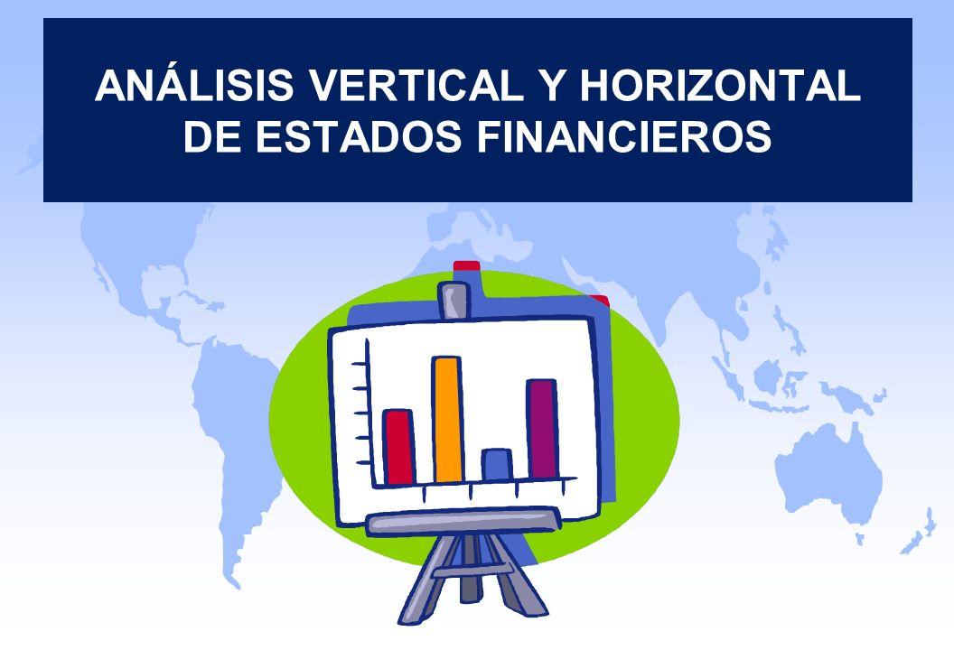 ANÁLISIS VERTICAL Y HORIZONTAL DE ESTADOS FINANCIEROS