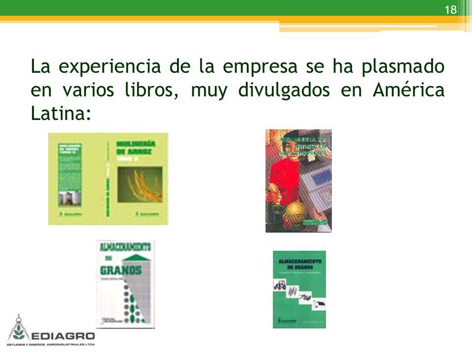 18 La experiencia de la empresa se ha plasmado en varios libros, muy divulgados en América Latina: