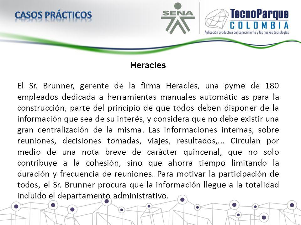 Heracles El Sr. Brunner, gerente de la firma Heracles, una pyme de 180 empleados dedicada a herramientas manuales automátic as para la construcción, p