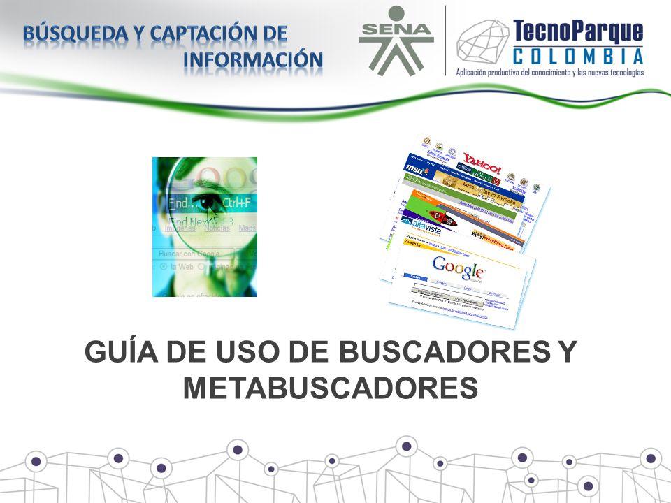 GUÍA DE USO DE BUSCADORES Y METABUSCADORES
