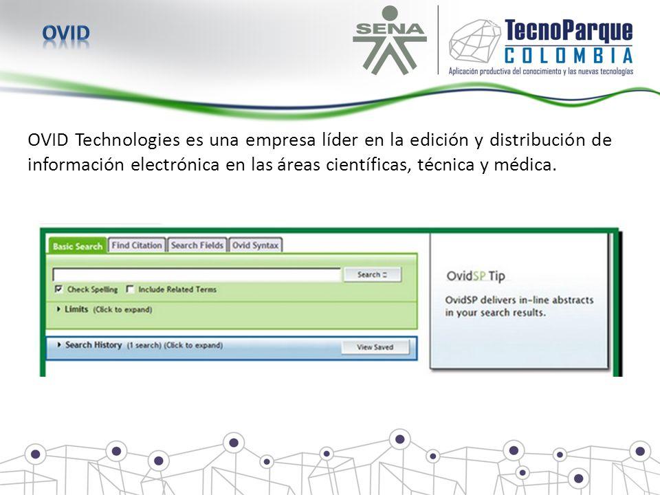 OVID Technologies es una empresa líder en la edición y distribución de información electrónica en las áreas científicas, técnica y médica.