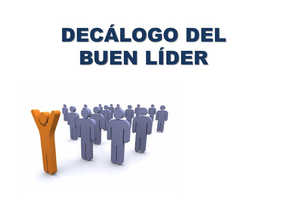 DECÁLOGO DEL BUEN LÍDER