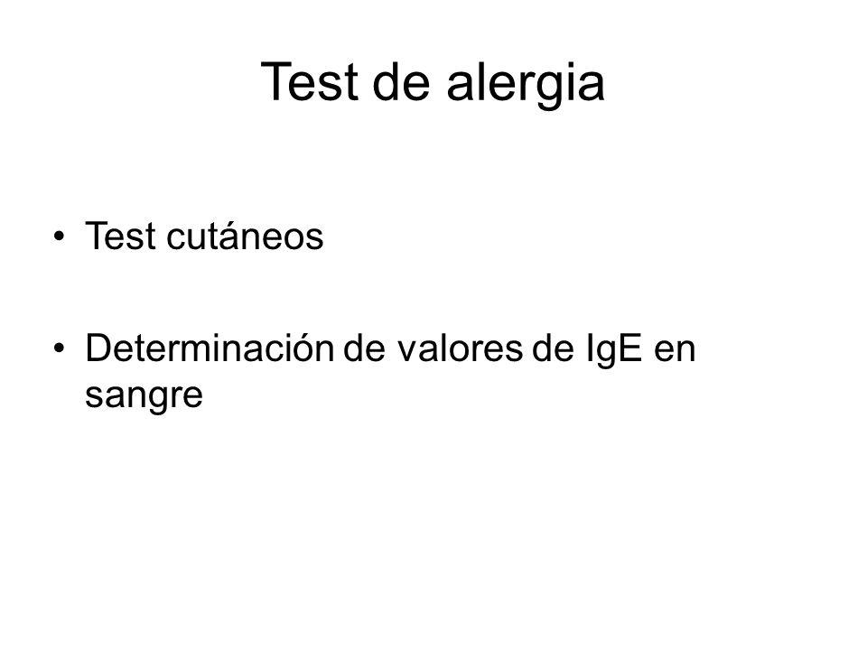 Test de alergia Test cutáneos Determinación de valores de IgE en sangre