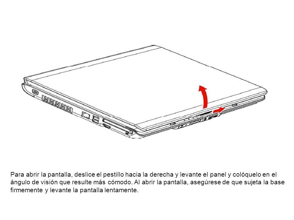 Para abrir la pantalla, deslice el pestillo hacia la derecha y levante el panel y colóquelo en el ángulo de visión que resulte más cómodo. Al abrir la